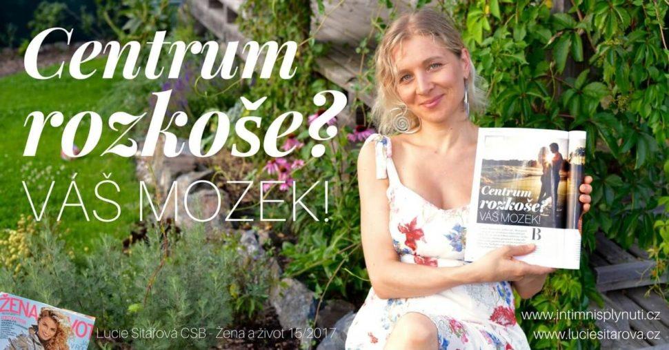 Lucie Sitařová, žena a život, mozek jako centrum rozkoše, pro ženy